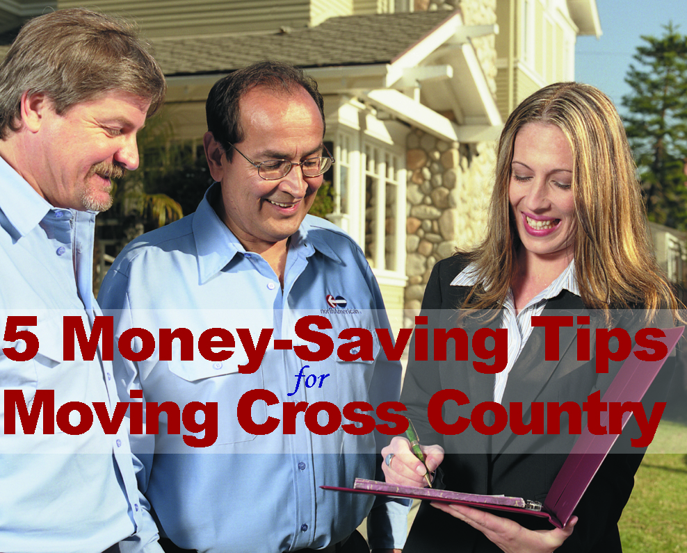 5 Money-Saving Tips for Moving Cross Country